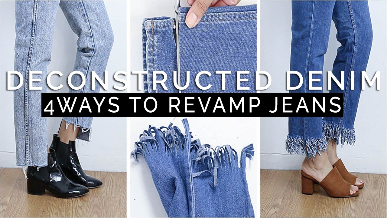 How to deconstructed denim 4 simple ways to revamp old jeans youtube - Simple ways of revamping your old sofa ...