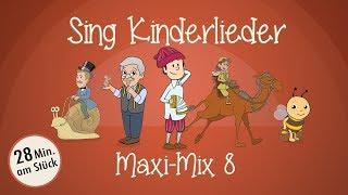 Sing Kinderlieder Maxi-Mix 8: Ri-Ra-Rutsch u.v.m. - Kinderlieder zum Mitsingen | Sing Kinderlieder