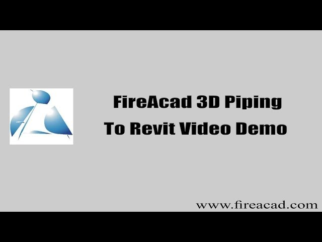 FireAcad 3D Piping to Revit Video 2014