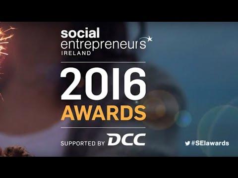 Social Entrepreneurs Ireland Awards 2016 Highlights