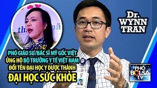 ĐẠI HỌC SỨC KHỎE: Phó GS/Bác sĩ Mỹ gốc Việt ủng hộ BTYT Kim Tiến
