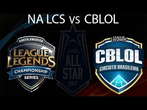 NA ALL-Stars vs Brazil All-Stars Highlights - 2017 All-Stars League of Legends - NALCS vs CBLOL