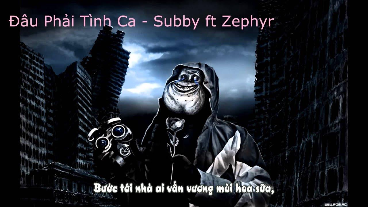 Không Phải Tình Ca - Subby ft Zephyr [Video Lyrics]