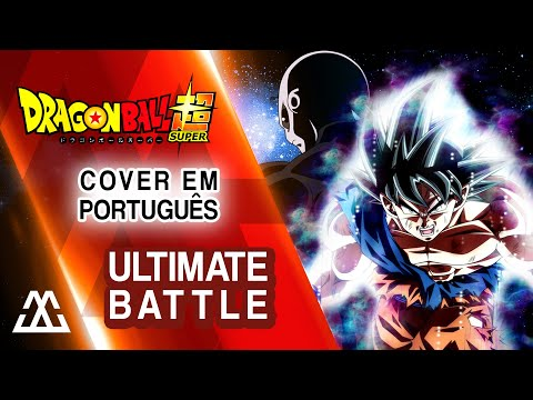 Dragon Ball Super - Ultimate Battle (Português PT BR) - feat. Ricardo Cruz