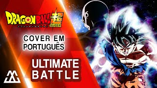 Dragon Ball Super Ultimate Battle Portugu s PT BR - feat. Ricardo Cruz.mp3