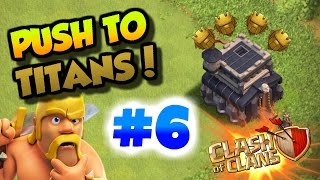 Clash Of Clans| LOSING -120 TROPHIES IN 48 HOURS!!! | TH9 PUSH TO TITANS LEAGUE #6 |