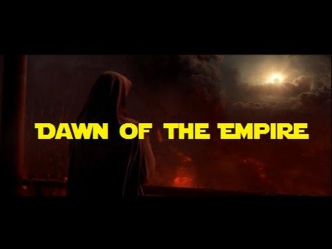 DAWN OF THE EMPIRE (A Star Wars prequel fanedit) revision