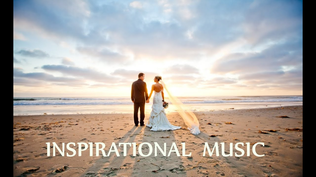 Instrumental Music For Inspirational Wedding Videos