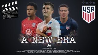 A New Era (A USMNT Film)