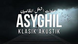Sholawat Asyghil Adz dzholimin Versi Klasik Akustik