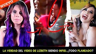 LIZBETH RODRIGUEZ INFIEL!? LA VERDAD DEL VIDEO DE LIZBETH CON OTRO HOMBRE ¿LA VENGANZA DE LUISITO?