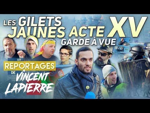LES GILETS JAUNES : GARDE À VUE, ACTE XV – Les Reportages de Vincent Lapierre