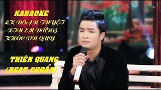 Karaoke LK Đoạn tuyệt - Xin em đừng khóc vu quy - Thiên Quang (Beat chuẩn)