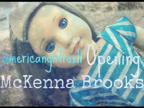 Americangirlrox11 Opening American Girl Doll McKenna Brooks!