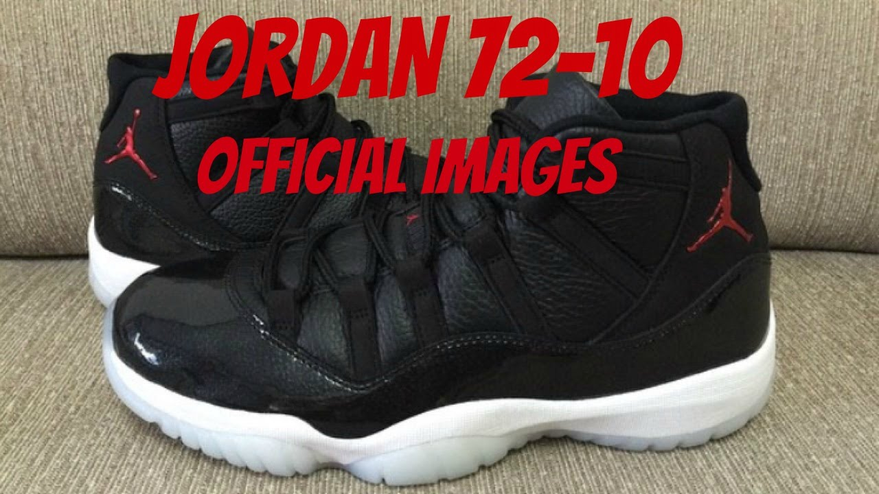 2015 HOLIDAY RELEASE AIR JORDAN RETRO 11 72 10 OFFICIAL IMAGES THOUGHTS