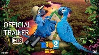 RIO: 2 - Official Trailer 2 [HD]