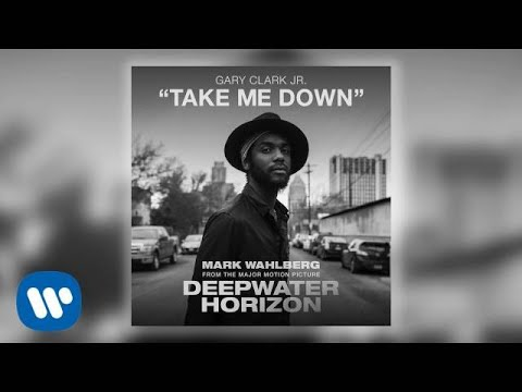 Gary Clark Jr. - Take Me Down (Official Audio)