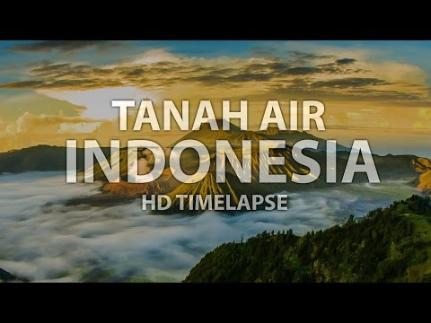 Tanah Air Indonesia (HD Timelapse)