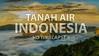 Download Video Tanah Air Indonesia (HD Timelapse) MP3 3GP MP4
