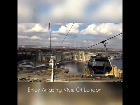 London Emirates Cable Car | Must Visit Attraction
