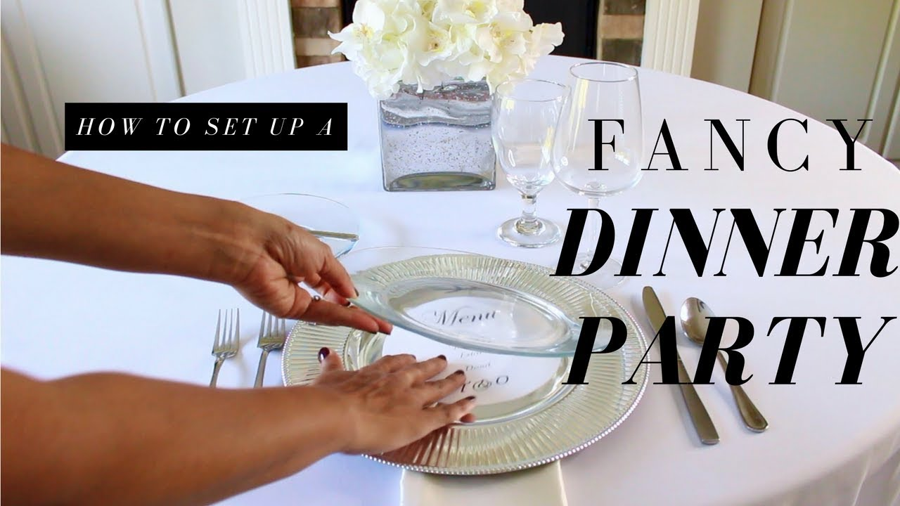 How to Setup for a Fancy Dinner Party  How to Setup a