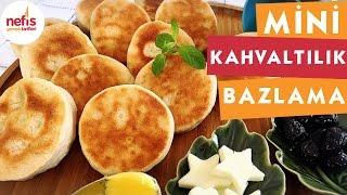 Kahvaltılık Mini Bazlama - Kahvaltılık Tarifler - Nefis Yemek Tarifleri