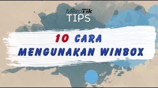 Gambar cover 10 Tips Cara Menggunakan Winbox Mikrotik