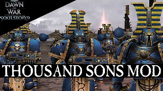 Thousand Sons Mod - Dawn of War Soulstorm