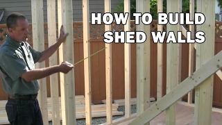 How To Build A Shed - Video 5 Of 15 - How To Frame The Shed Walls