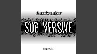 Sub Versive (DEI Remix)
