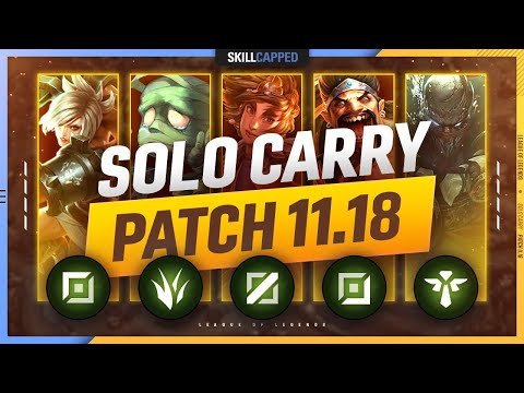 3 BEST CHAMPIONS to SOLO CARRY for EVERY ROLE in PATCH 11.18 - League of Legends