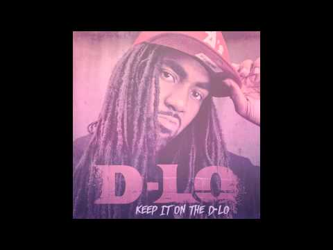 DLo  Keep It On The DLo  ft. Mitchy Slick & Compton Menace