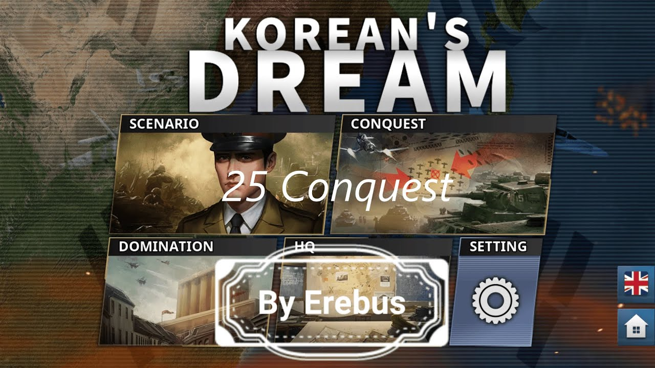 World Conqueror 4 Korea Dream Mod 25 Conquest Version(세계 정복자 4 한국의 꿈 모드)