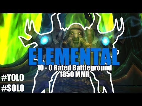 10-0 Rated Battleground Legion - Elemental Shaman PvP (1850