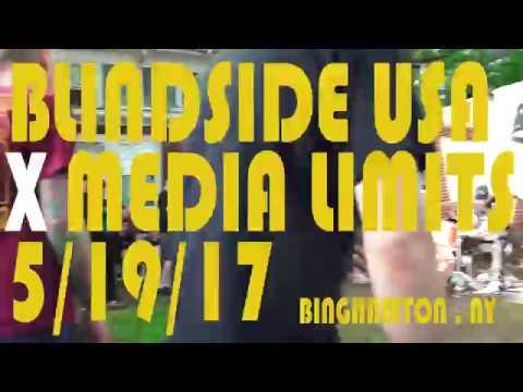 BLINDSIDE USA x MEDIA LIMITS / BINGHAMTON, NY