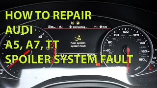 How to fix Audi A7 Boot Spoiler System Repair Fault