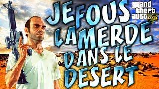 GTA V ONLINE | Je fous la merde dans le désert !