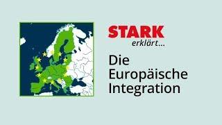 Europäische Integration | STARK erklärt