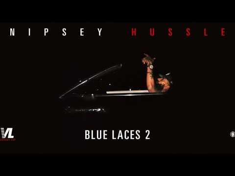 Nipsey Hussle - Blue laces 2 (Lyrics)