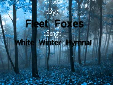 Fleet Foxes-White Winter Hymnal Lyrics