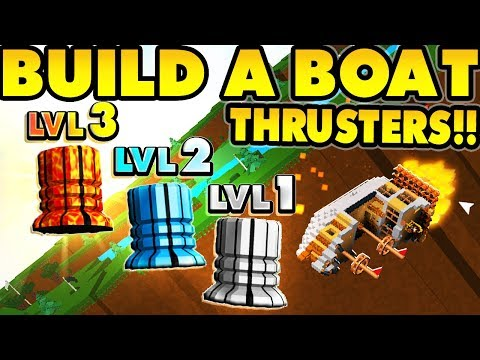 Build a boat NEW THRUSTERS!!! (You can FLY!!)