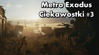 Metro Exodus - Ciekawostki #3 - Stalker, Baron, Frankenstein i nie tylko