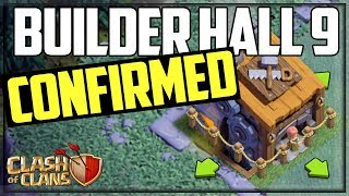 Builder Hall 9 CONFIRMED- Why YOU NEED It- Clash o