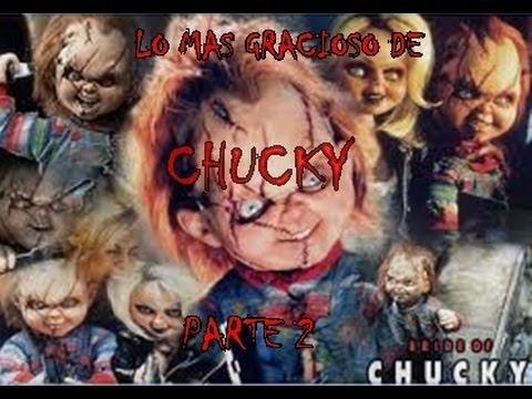 lo mas gracioso de chucky 2 parte YouTube