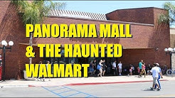 Mall Meandering (Ep. 178 ): Panorma Mall and the Haunted Walmart