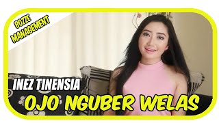 Inez Tinensia - Ojo Nguber Welas [ Official Music Video HD ] House Mix Ver