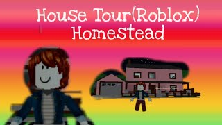 House tour (ROBLOX) Home stead | Julie Iris