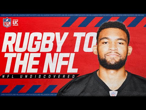 From Rugby Star To Pittsburgh Steeler: Christian Scotland-Williamson's Journey | NFL Undiscovered