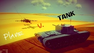 Besiege - airplane against tank! which of them will win?