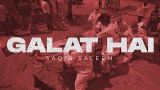 Sab Galat Hai by Saqib Saleem | Fight Against COVID